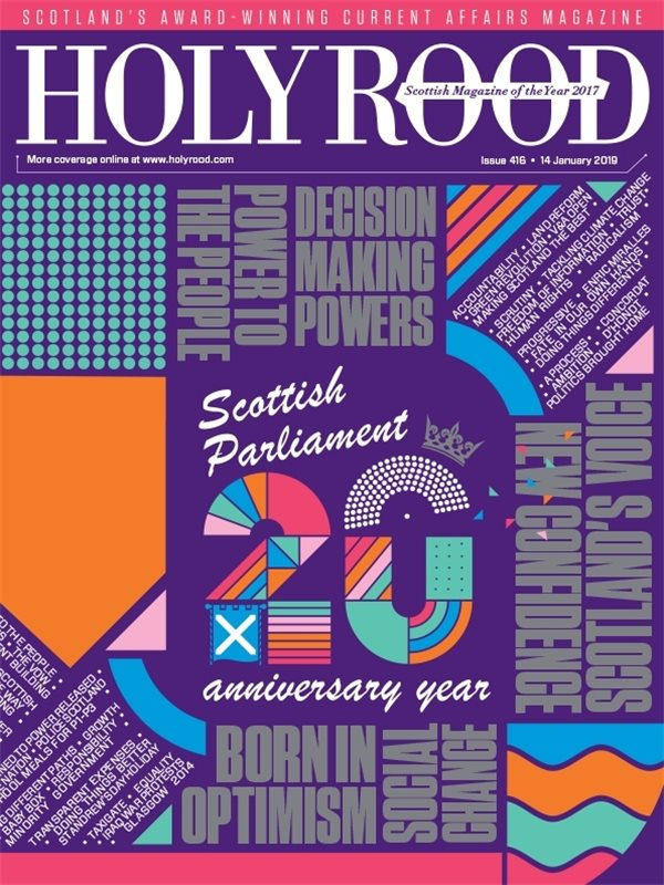 Holyrood Magazine issue 416 / 14 January 2019